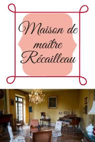 Maison de maître Récailleau